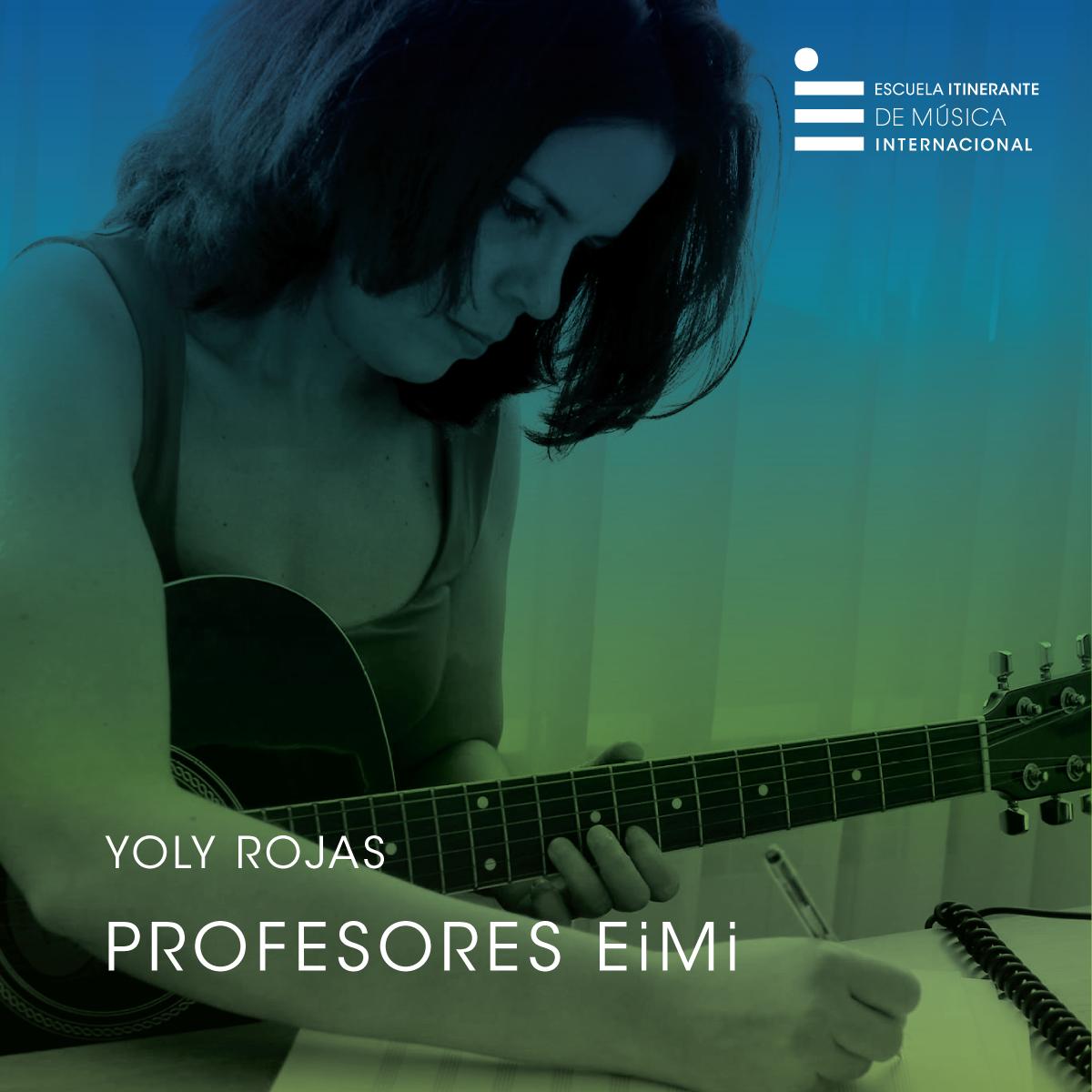 YOLY Rojas Profesora de Canto y composición Escuela Itinerante de Música Internacional